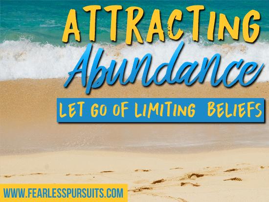 attracting abundance, limiting beliefs