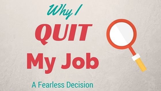why I quit my job