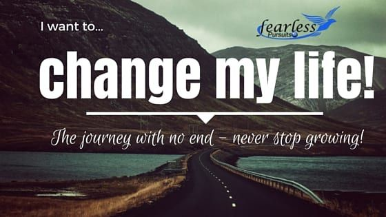 I want to change my life