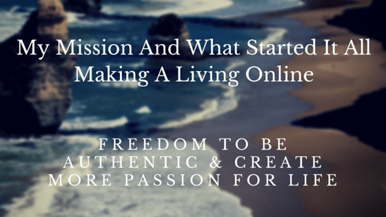 Making a living online, passion for life