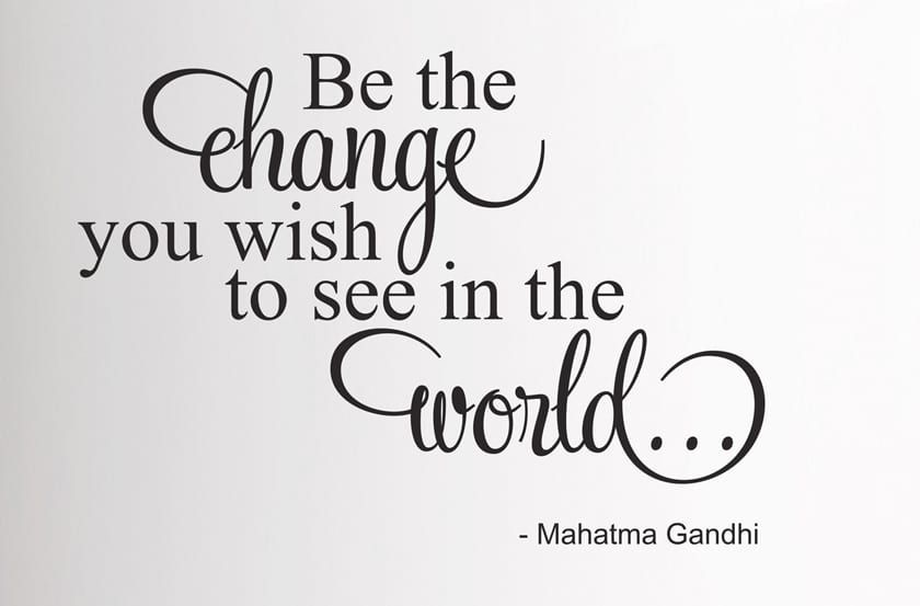 gandhi quotes, mahatma gandhi quotes, be the change you want to see in the world