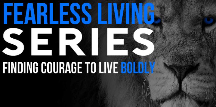 fearless living series