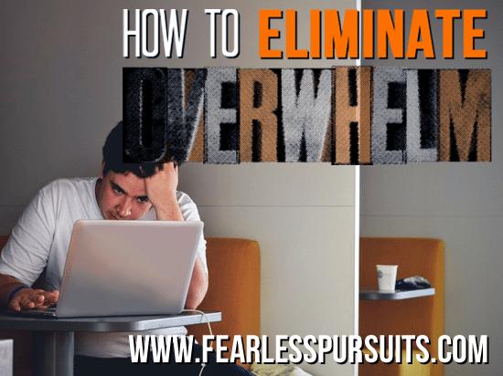 eliminate overwhelm