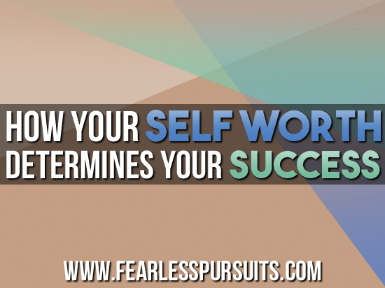 self worth, become the greatest version of yourself