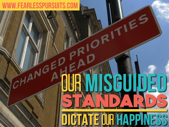 change your life, raise your standards, how to prioritize