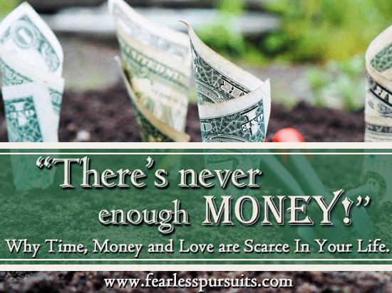 never enough money