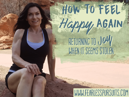 how to feel happy again, how to be happy, how to feel better