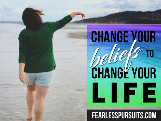 change your beliefs change your life, be bold and confident, eliminate limiting beliefs, get rid of limiting beliefs, self limiting beliefs, get rid of self limiting beliefs, eliminate self limiting beliefs, sharon koenig, fearless pursuits, life coach colorado springs