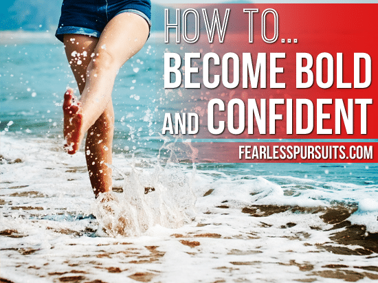 be bold and confident in life, be bold at work, be bold and fearless, be bold and unstoppable, be bold and confident, become bold and confident, how to become bold and confident, eliminate limiting beliefs, change your beliefs to change your life