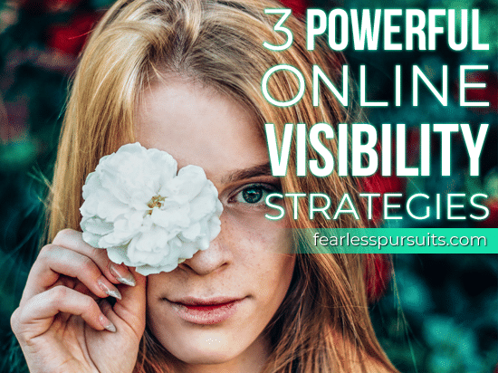 online visibility strategies, business visibility strategies, how to be visible online, online visibility strategies for business, visibility strategies for business
