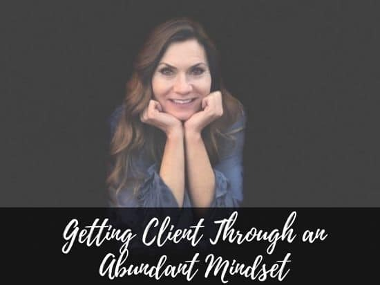 Sharon Lee, Sharon Koenig, Abundance mindset, get clients online, online business coach, mindset coach, life coach denver colorado, business coach denver colorado, fearless pursuits, Make More Money With An Abundant Mindset, Get Clients Online