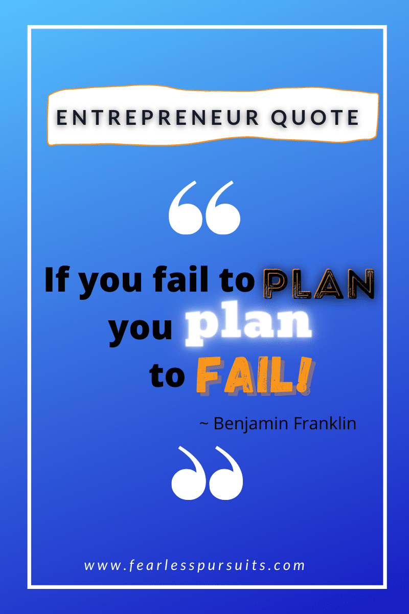 Entrepreneur Quotes, entrepreneur mindset motivation, sharon lee, fearless pursuits, fearlesspursuits.com, entrepreneur motivation, entrepreneur mindset